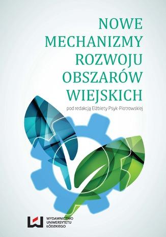 Okładka książki Nowe mechanizmy rozwoju obszarów wiejskich