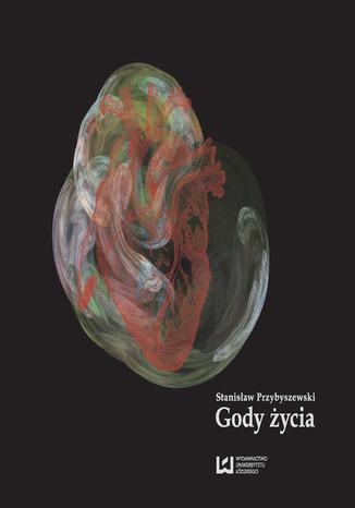 Okładka książki Gody życia. Dramat współczesny w IV aktach
