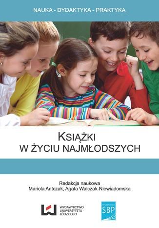 Okładka książki/ebooka Książki w życiu najmłodszych