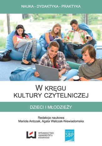 Okładka książki/ebooka W kręgu kultury czytelniczej dzieci i młodzieży