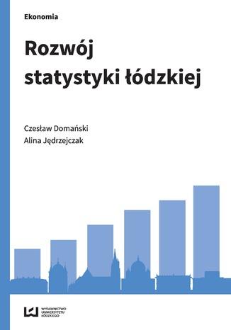 Okładka książki Rozwój statystyki łódzkiej