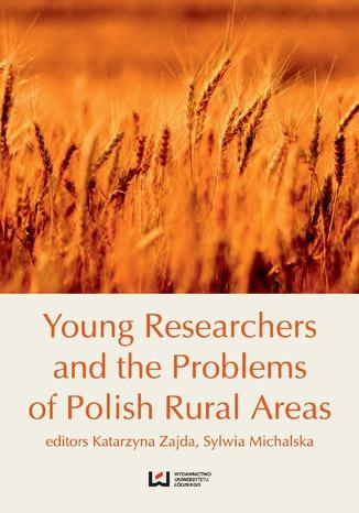 Okładka książki Young Researchers and the Problems of Polish Rural Areas