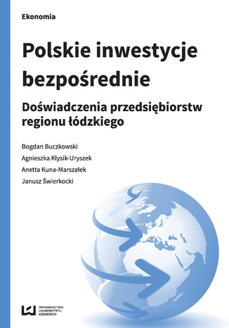 Okładka książki Polskie inwestycje bezpośrednie. Doświadczenia przedsiębiorstw regionu łódzkiego