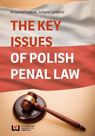 Okładka książki/ebooka The Key Issues of Polish Penal Law