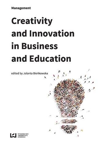 Okładka książki/ebooka Creativity and Innovation in Business and Education