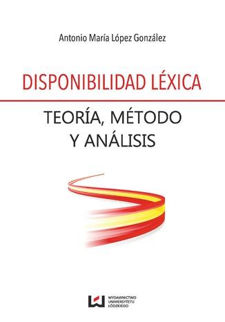 Okładka książki Disponibilidad léxica. Teoría, método y análisis