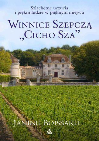 Okładka książki Winnice szepczą 'Cicho Sza'