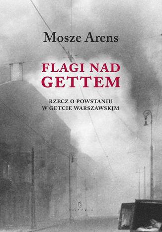 Okładka książki Flagi nad gettem