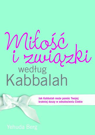 Okładka książki Miłość i związki według Kabbalah