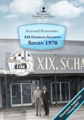 Okładka książki XIX Olimpiada Szachowa. Siegen 1970