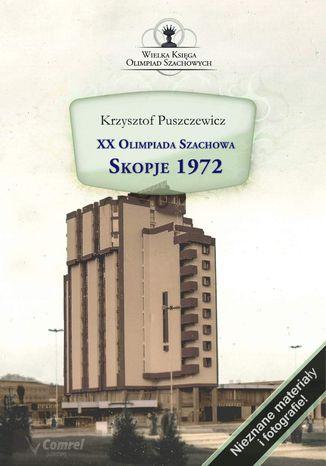 Okładka książki XX Olimpiada Szachowa. Skopje 1972