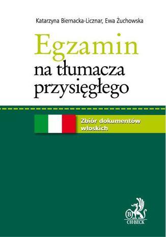 Okładka książki Egzamin na tłumacza przysięgłego. Zbiór dokumentów włoskich