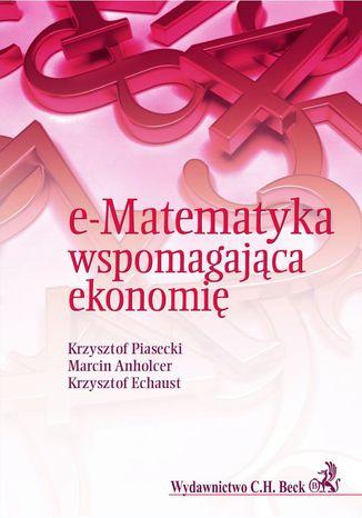 Okładka książki/ebooka e-Matematyka wspomagająca ekonomię