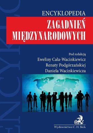 Okładka książki Encyklopedia zagadnień międzynarodowych