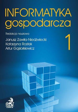 Okładka książki/ebooka Informatyka Gospodarcza. Tom I