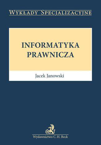 Okładka książki Informatyka prawnicza