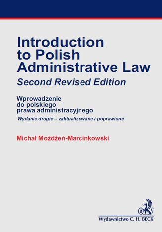 Okładka książki/ebooka Introducion to Polish Administrative Law