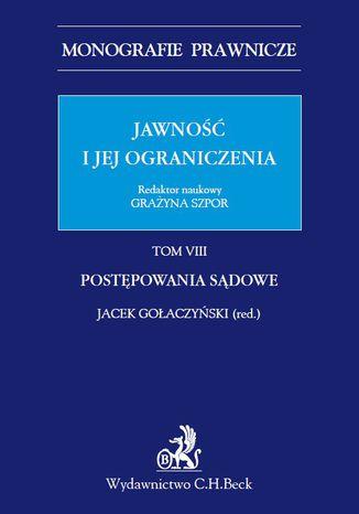 Okładka książki/ebooka Jawność i jej ograniczenia. Postępowanie sądowe. Tom 8