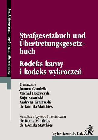 Okładka książki/ebooka Kodeks karny i kodeks wykroczeń Strafgesetzbuch Und Űbertretungsgesetzbuch
