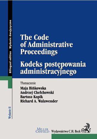 Okładka książki Kodeks postępowania administracyjnego. The Code of Administrative Proceedings