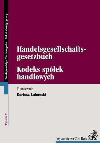 Okładka książki/ebooka Kodeks spółek handlowych. Handelsgesellschaftsgesetzbuch