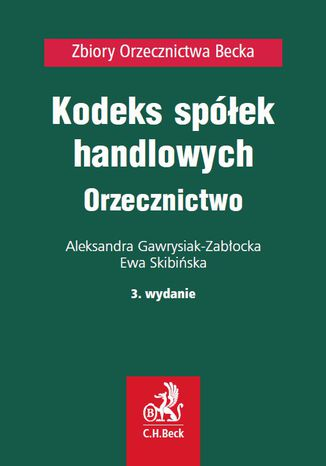 Okładka książki Kodeks spółek handlowych. Orzecznictwo