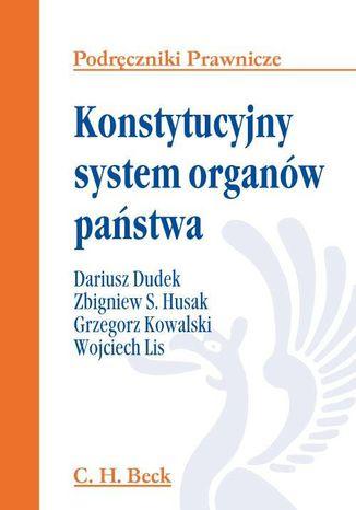 Okładka książki Konstytucyjny system organów państwa