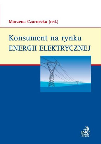 Okładka książki/ebooka Konsument na rynku energii elektrycznej