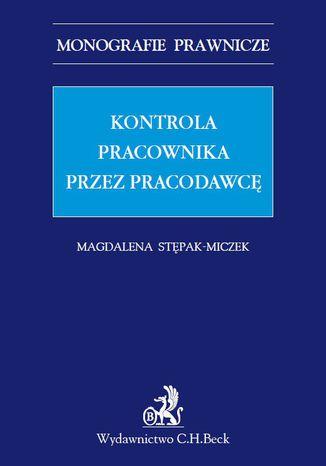 Okładka książki/ebooka Kontrola pracownika przez pracodawcę