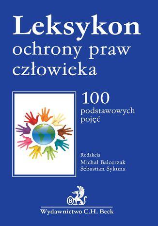 Okładka książki Leksykon ochrony praw człowieka