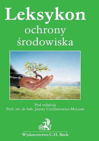 Okładka książki/ebooka Leksykon ochrony środowiska