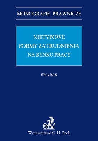 Okładka książki/ebooka Nietypowe formy zatrudnienia na rynku pracy