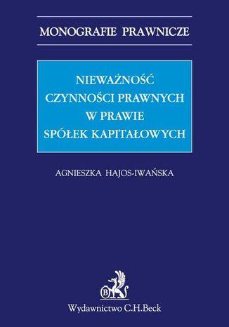 Okładka książki/ebooka Nieważność czynności prawnych w prawie spółek kapitałowych