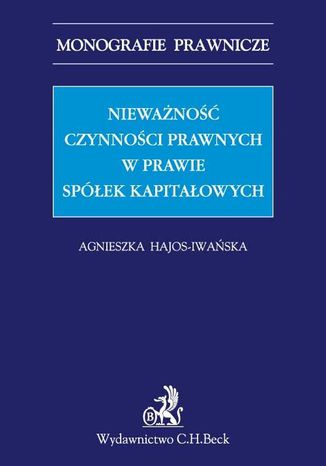 Okładka książki Nieważność czynności prawnych w prawie spółek kapitałowych