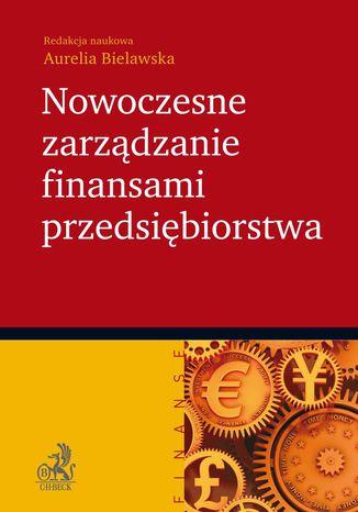 Okładka książki Nowoczesne zarządzanie finansami przedsiębiorstwa