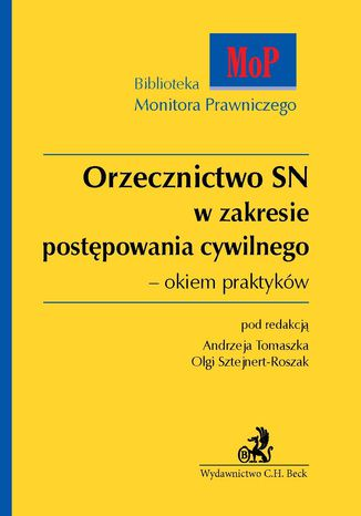 Okładka książki Orzecznictwo SN w zakresie postępowania cywilnego - okiem praktyków