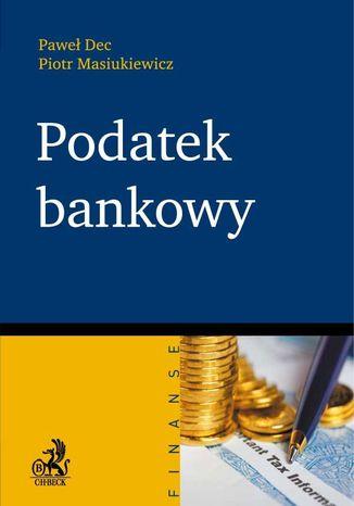 Okładka książki/ebooka Podatek bankowy