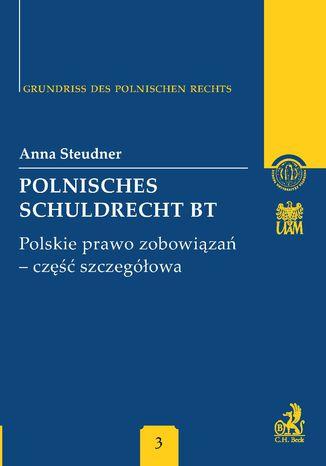 Okładka książki/ebooka Polnisches Schuldrecht BT. Polskie prawo zobowiązań - część szczegółowa