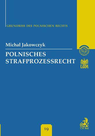 Okładka książki Polnisches Strafprozessrecht Band 19