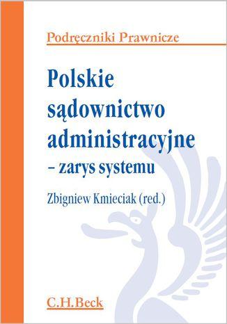 Okładka książki Polskie sądownictwo administracyjne - zarys systemu