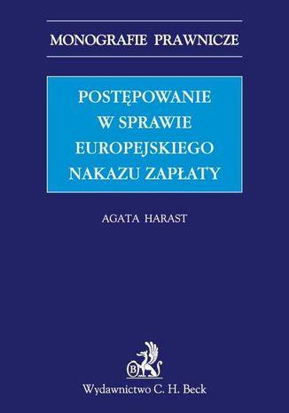 Okładka książki Postępowanie w sprawie europejskiego nakazu zapłaty