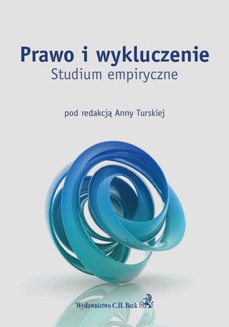 Okładka książki Prawo i wykluczenie. Studium empiryczne