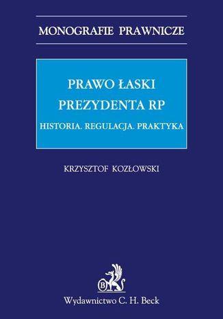 Okładka książki Prawo łaski Prezydenta RP