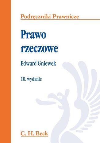 Okładka książki/ebooka Prawo rzeczowe. Wydanie 10