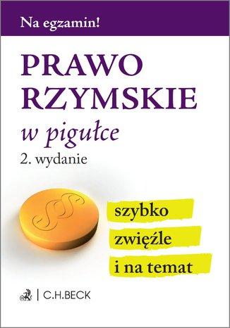 Okładka książki/ebooka Prawo rzymskie w pigułce. Wydanie 2