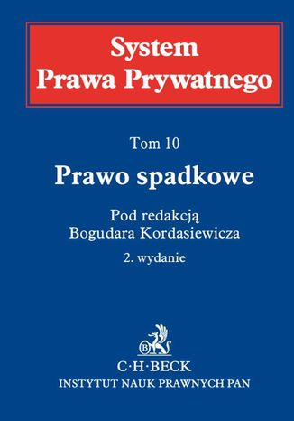 Okładka książki Prawo spadkowe. System Prawa Prywatnego. Tom 10