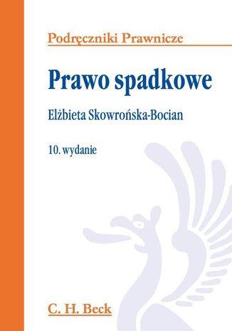 Okładka książki/ebooka Prawo spadkowe. Wydanie 10