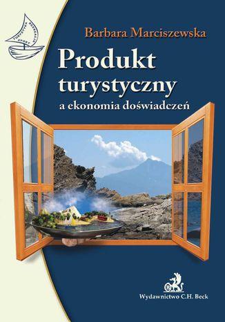 Okładka książki Produkt turystyczny a ekonomia doświadczeń