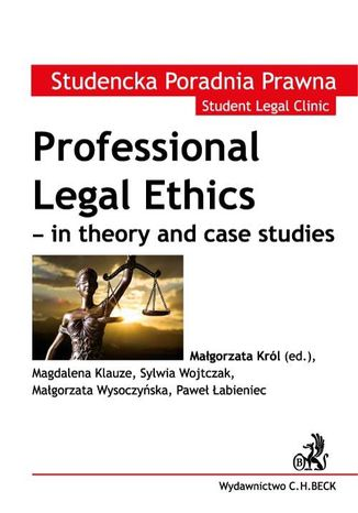 Okładka książki Professional Legal Ethics - in theory and case studies