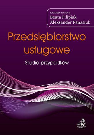 Okładka książki Przedsiębiorstwo usługowe Studia przypadków